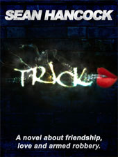 Trick, by Sean Hancock